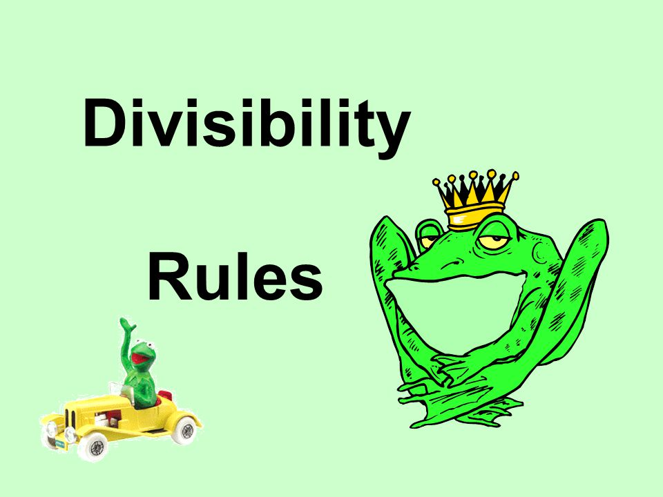 Divisibility by 6 A number is divisible by 6 if it is divisible by both 2 and 3.