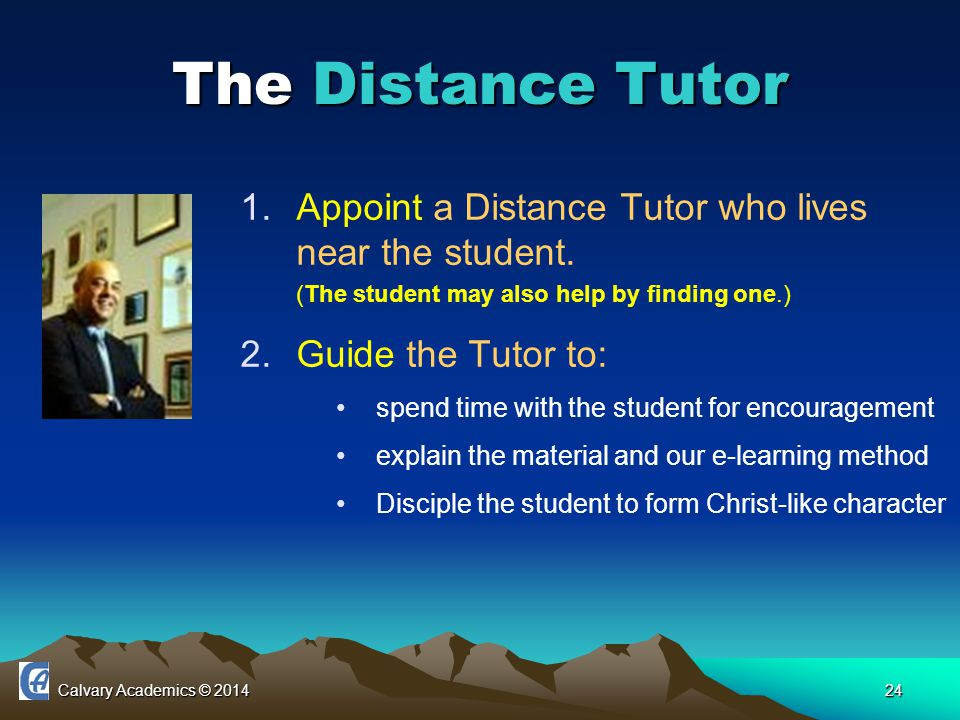Calvary Academics © 201424 The Distance Tutor 1.