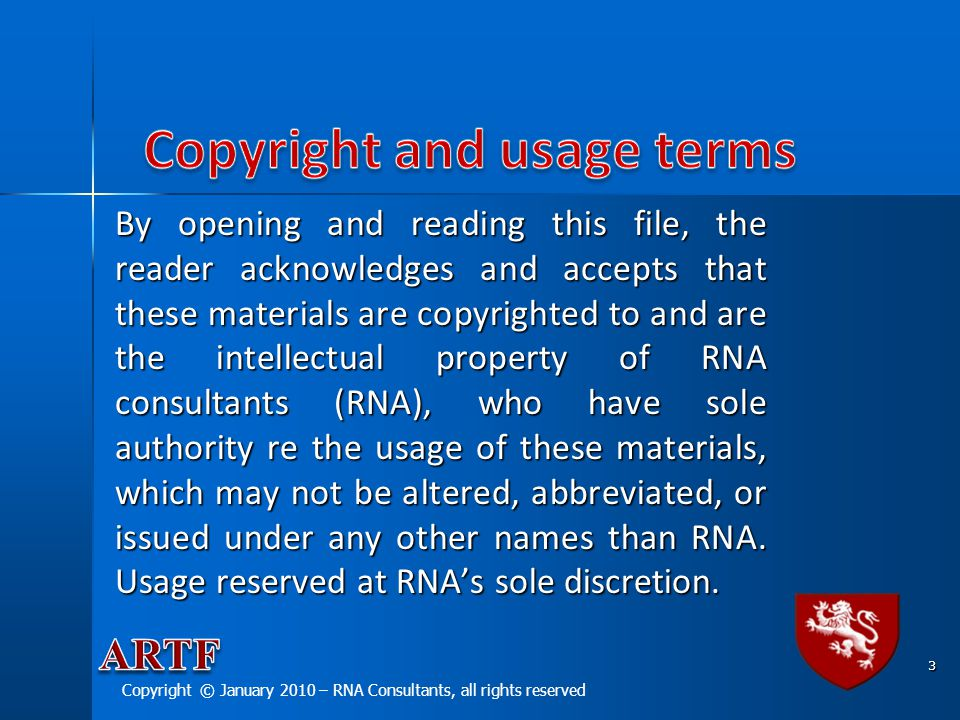 By opening and reading this file, the reader acknowledges and accepts that these materials are copyrighted to and are the intellectual property of RNA