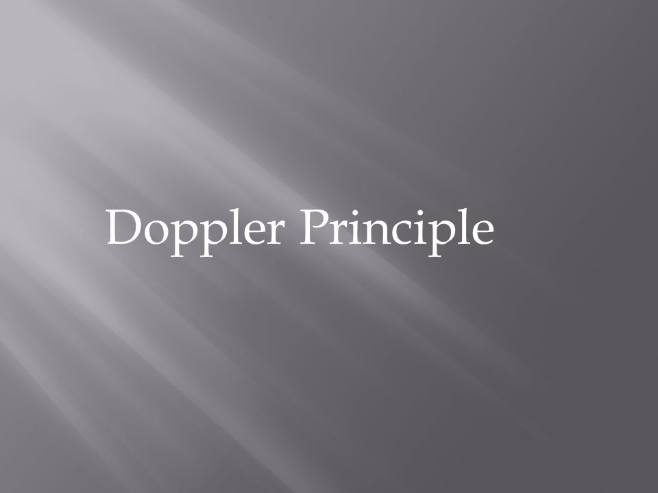 Doppler Principle