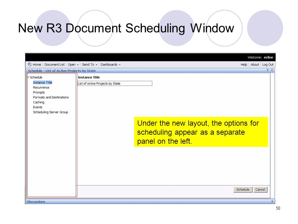 50 New R3 Document Scheduling Window Under the new layout, the options for scheduling appear as a separate panel on the left.