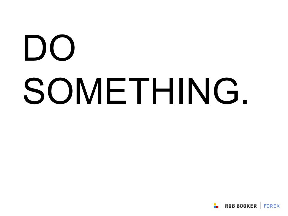 DO SOMETHING.