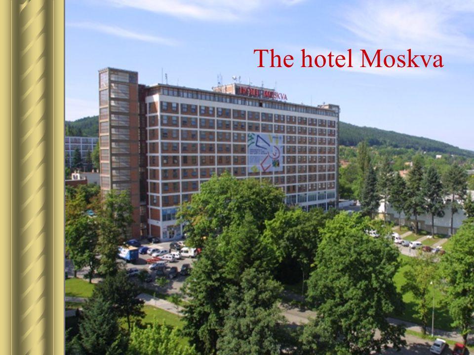 The hotel Moskva