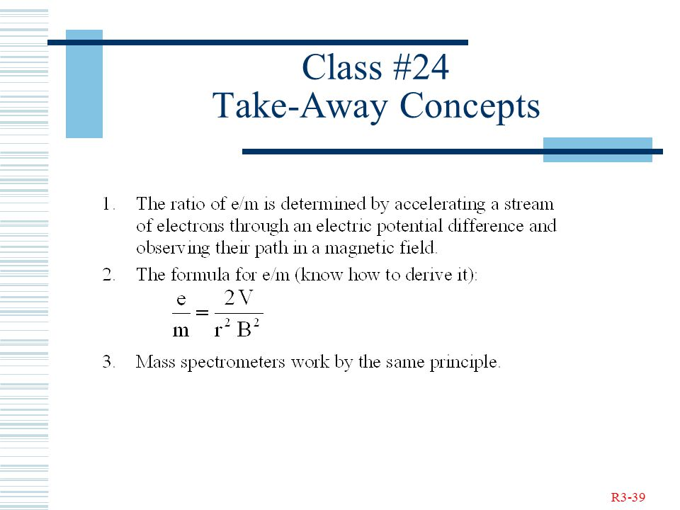 R3-39 Class #24 Take-Away Concepts
