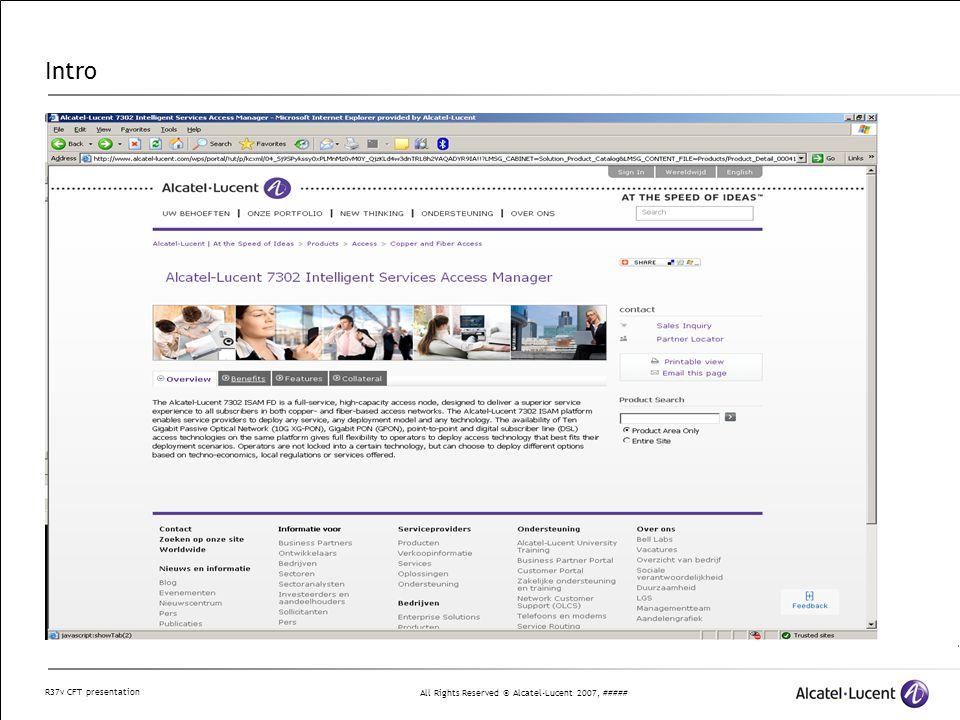 All Rights Reserved © Alcatel-Lucent 2007, ##### R37v CFT presentation 2 Product Evolution