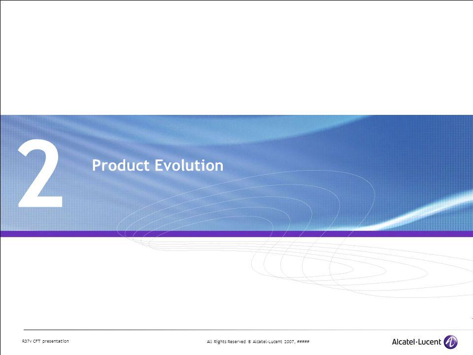 All Rights Reserved © Alcatel-Lucent 2007, ##### R37v CFT presentation Customer Focussed Testing - End-2-End Network