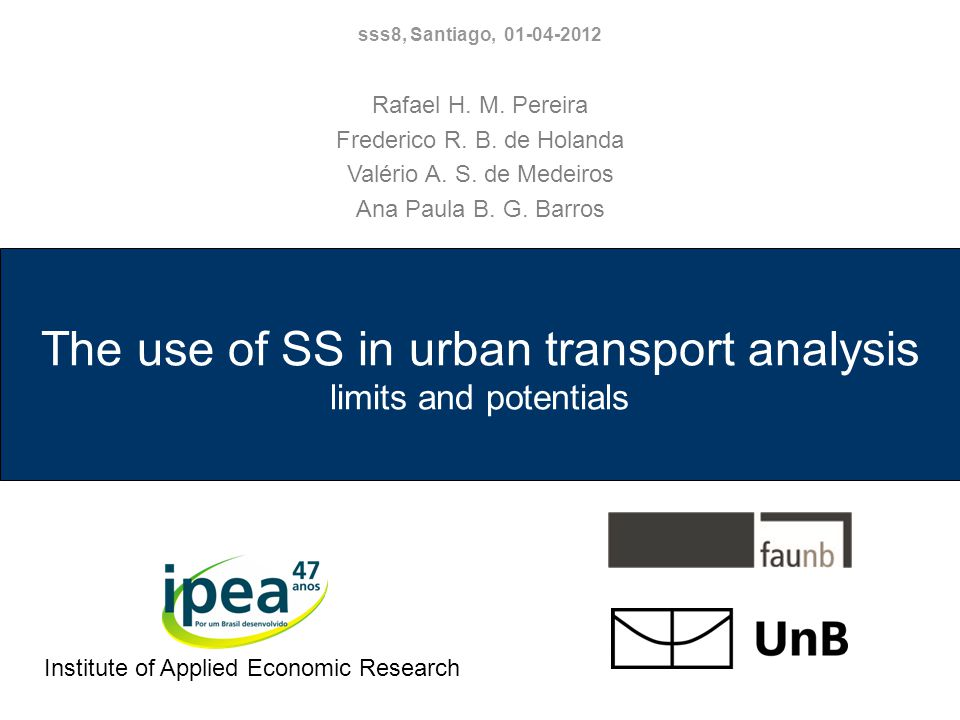 The use of SS in urban transport analysis limits and potentials Rafael H.