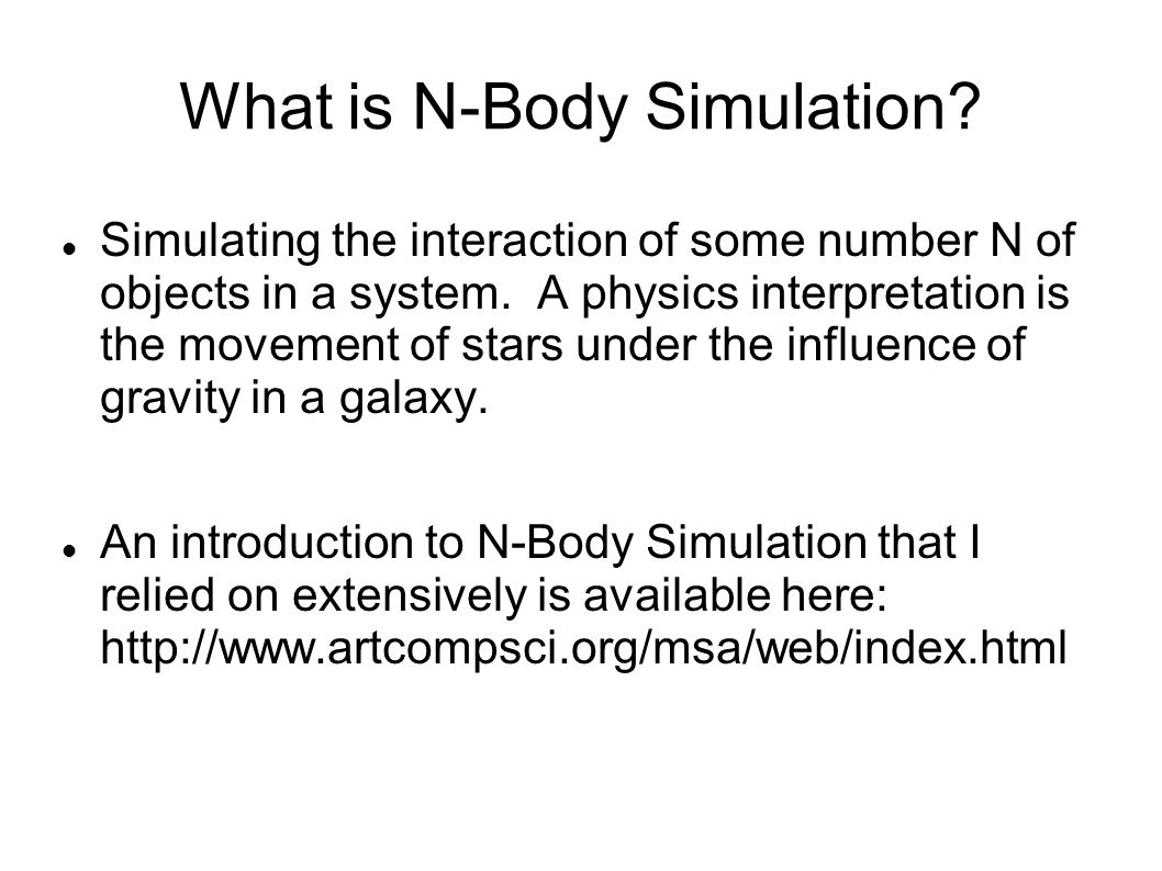 How is N-Body Simulation done.