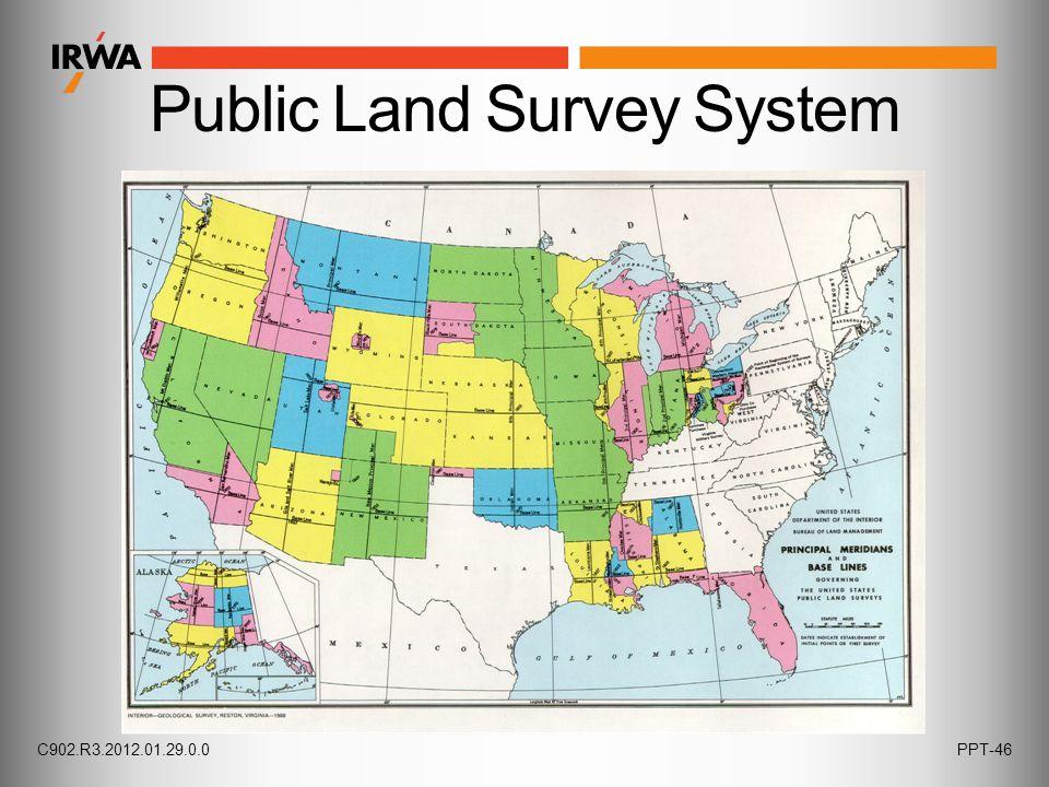 C902.R3.2012.01.29.0.0PPT-46 Public Land Survey System
