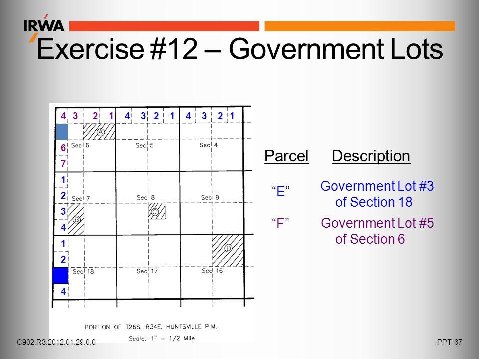 """Exercise #12 – Government Lots Parcel Description """"E"""" """"F"""" Government Lot #3 of Section 18 Government Lot #5 of Section 6 12341234 1 2 3 4 1 2 3 1 4 23"""