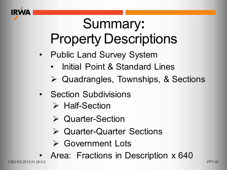 Section Subdivisions Public Land Survey System Initial Point & Standard Lines  Quadrangles, Townships, & Sections  Half-Section  Quarter-Section 