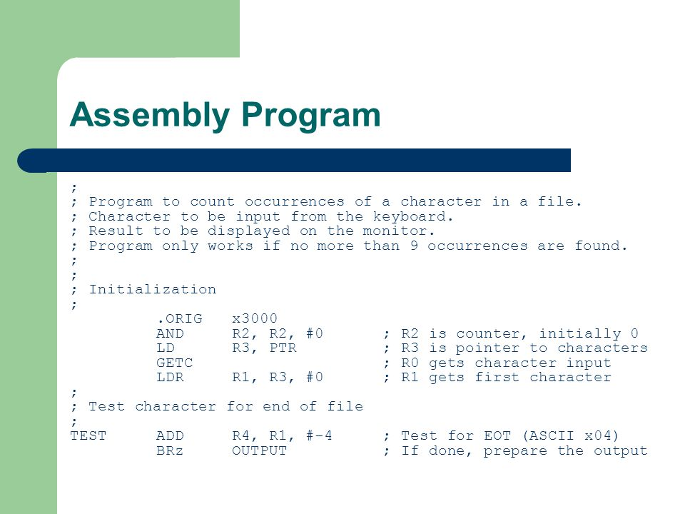 Assembly Program ; ; Program to count occurrences of a character in a file.