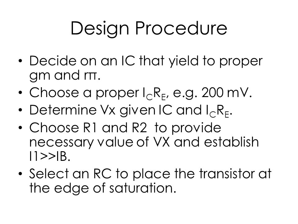 Example 1 Specification – gm=19.2 mS→IC=0.5 mA Assume that VRE=200 mV.