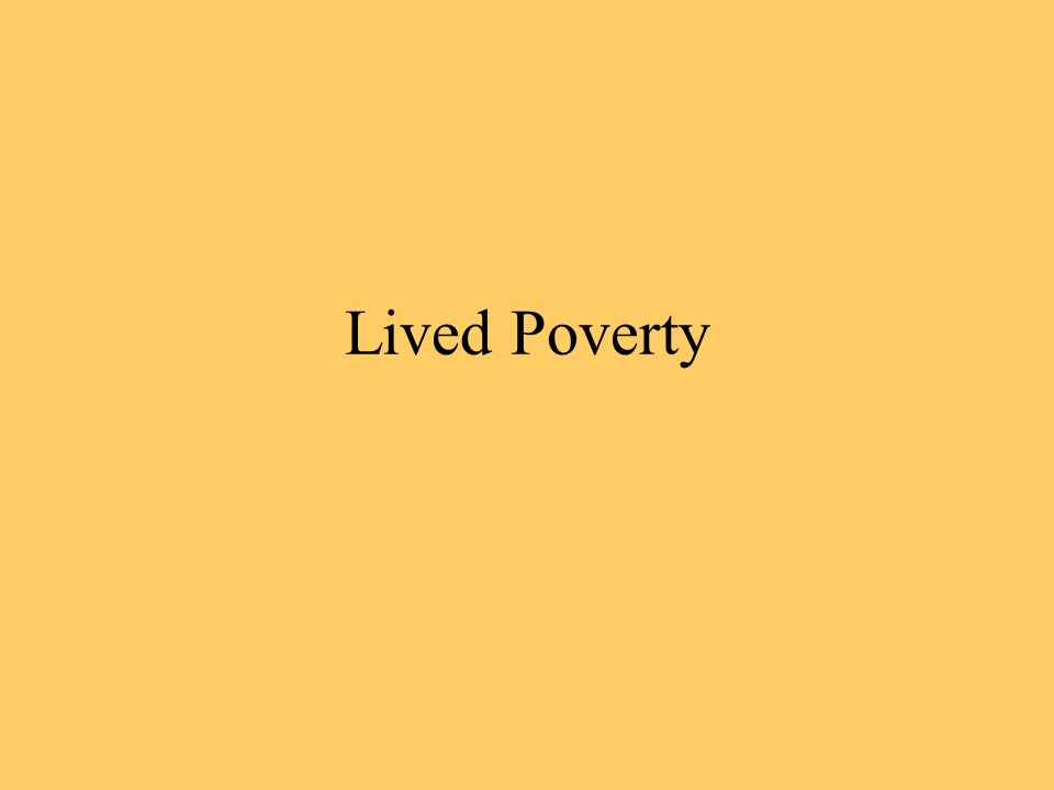 Lived Poverty
