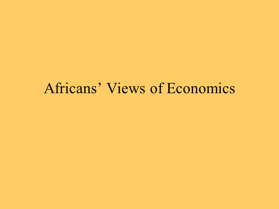 Africans' Views of Economics