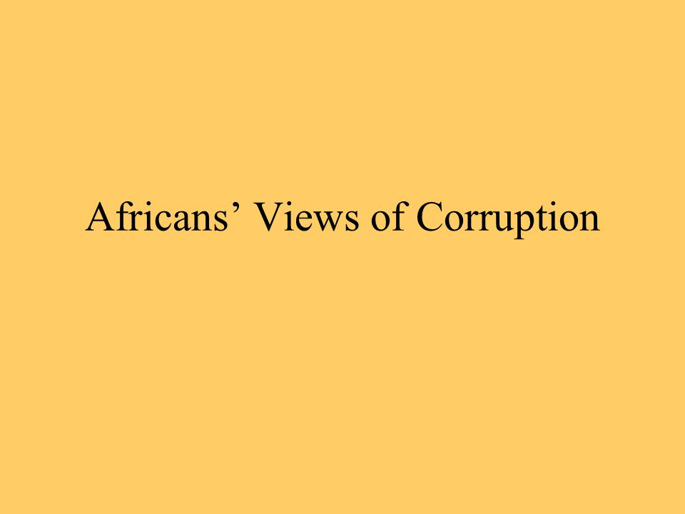 Africans' Views of Corruption