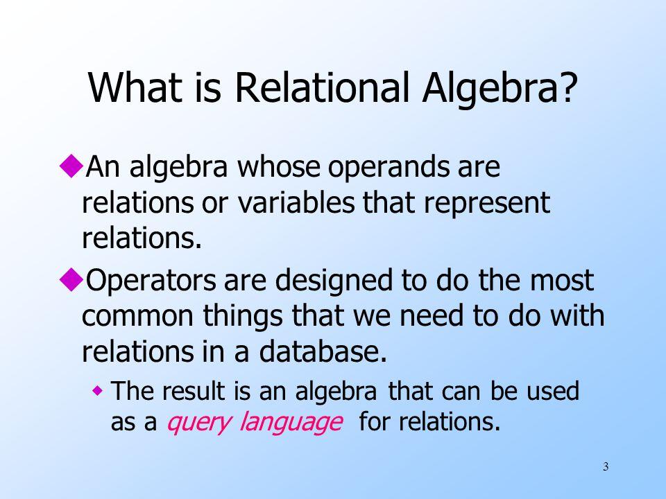 34 Example: Bag Product R(A,B )S(B,C ) 1234 5678 12 R Χ S =AR.BS.BC 1234 1278 5634 5678 1234 1278