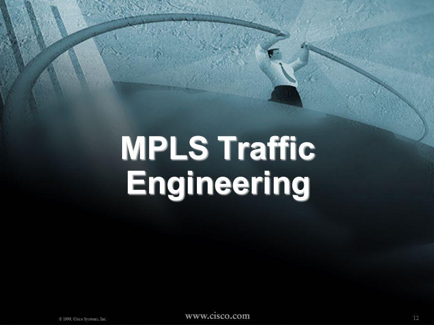 11 MPLS BOOTCAMP ( Mosaddaq Turabi) © 2000, Cisco Systems, Inc.