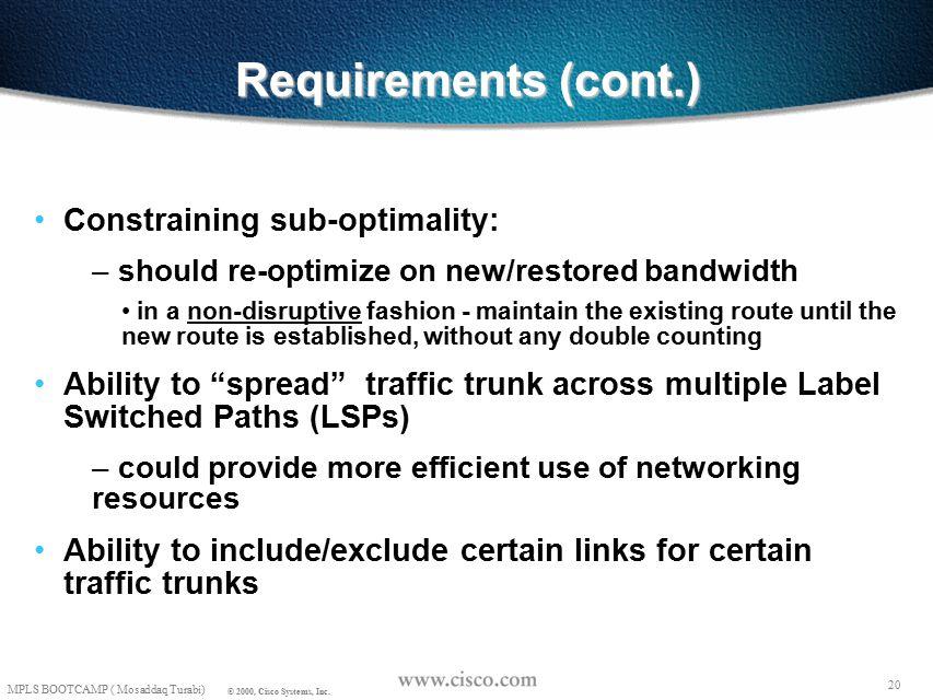 19 MPLS BOOTCAMP ( Mosaddaq Turabi) © 2000, Cisco Systems, Inc.