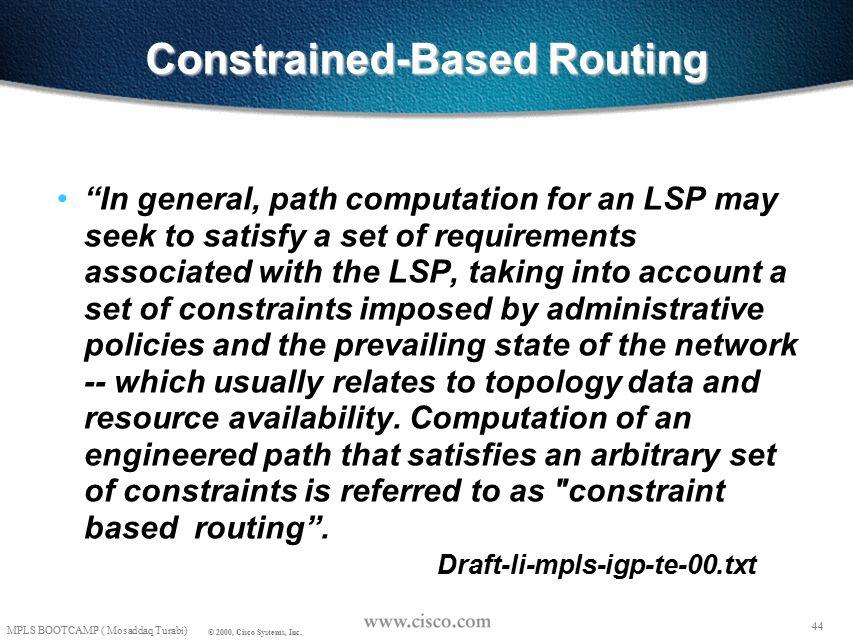 43 © 1999, Cisco Systems, Inc.