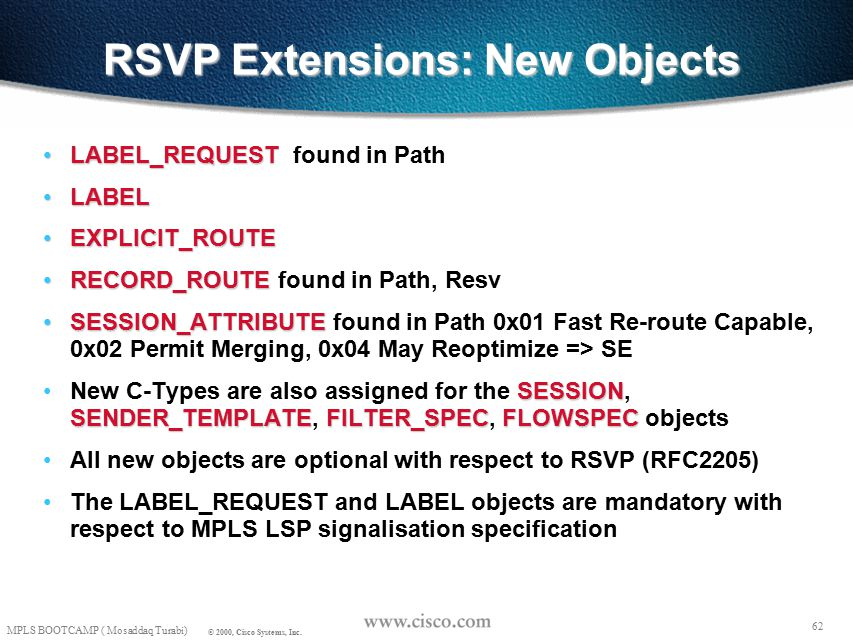 61 MPLS BOOTCAMP ( Mosaddaq Turabi) © 2000, Cisco Systems, Inc.
