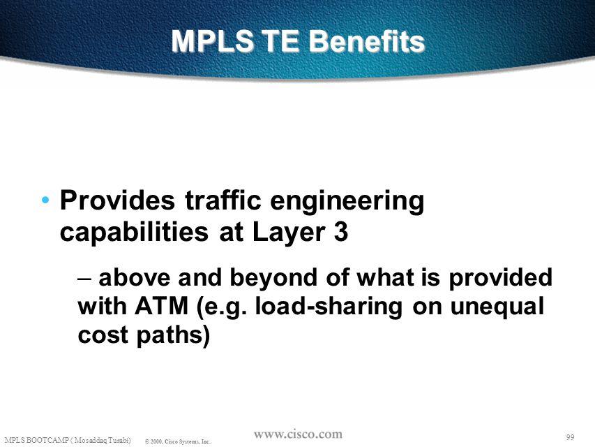 98 © 1999, Cisco Systems, Inc. Mosaddaq Turabi Summary 98 © 1999, Cisco Systems, Inc.