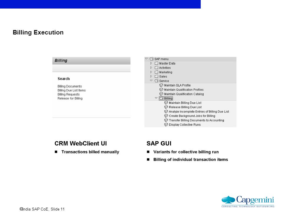  India SAP CoE, Slide 11 Billing Execution
