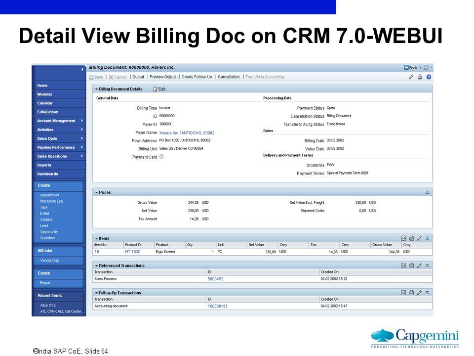  India SAP CoE, Slide 64 Detail View Billing Doc on CRM 7.0-WEBUI