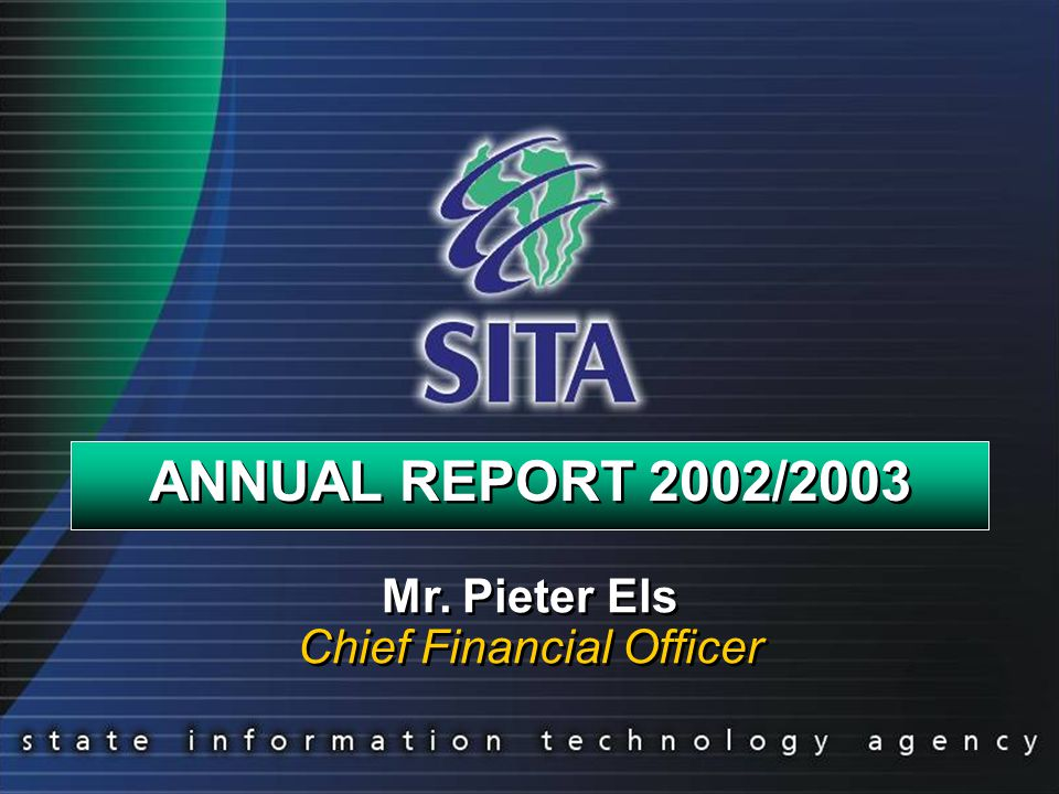 ANNUAL REPORT 2002/2003 Mr. Pieter Els Chief Financial Officer