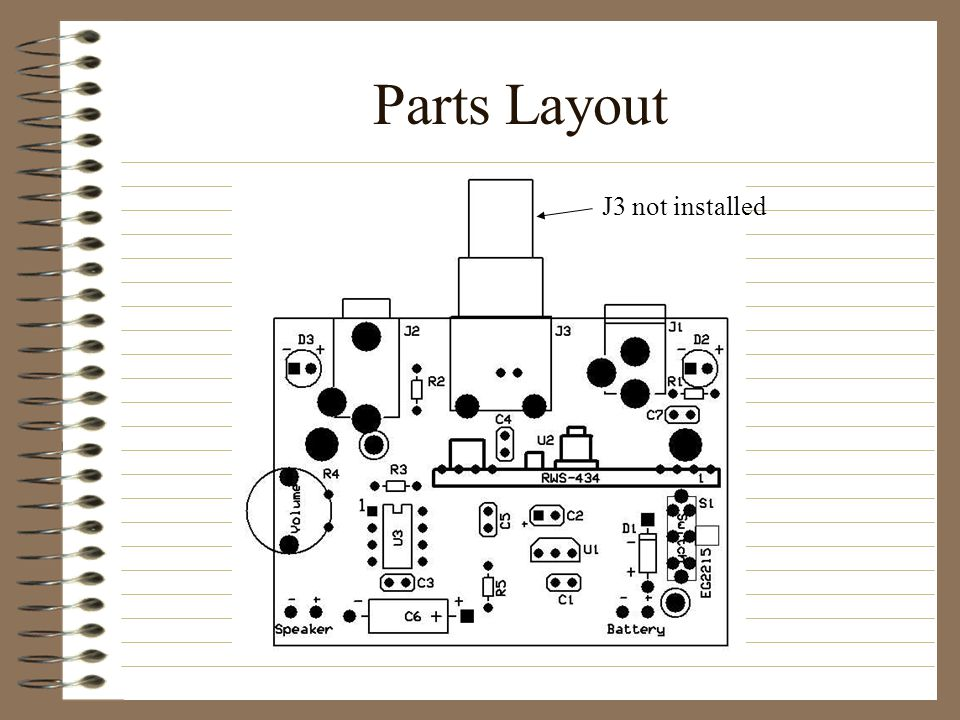 Parts Layout J3 not installed