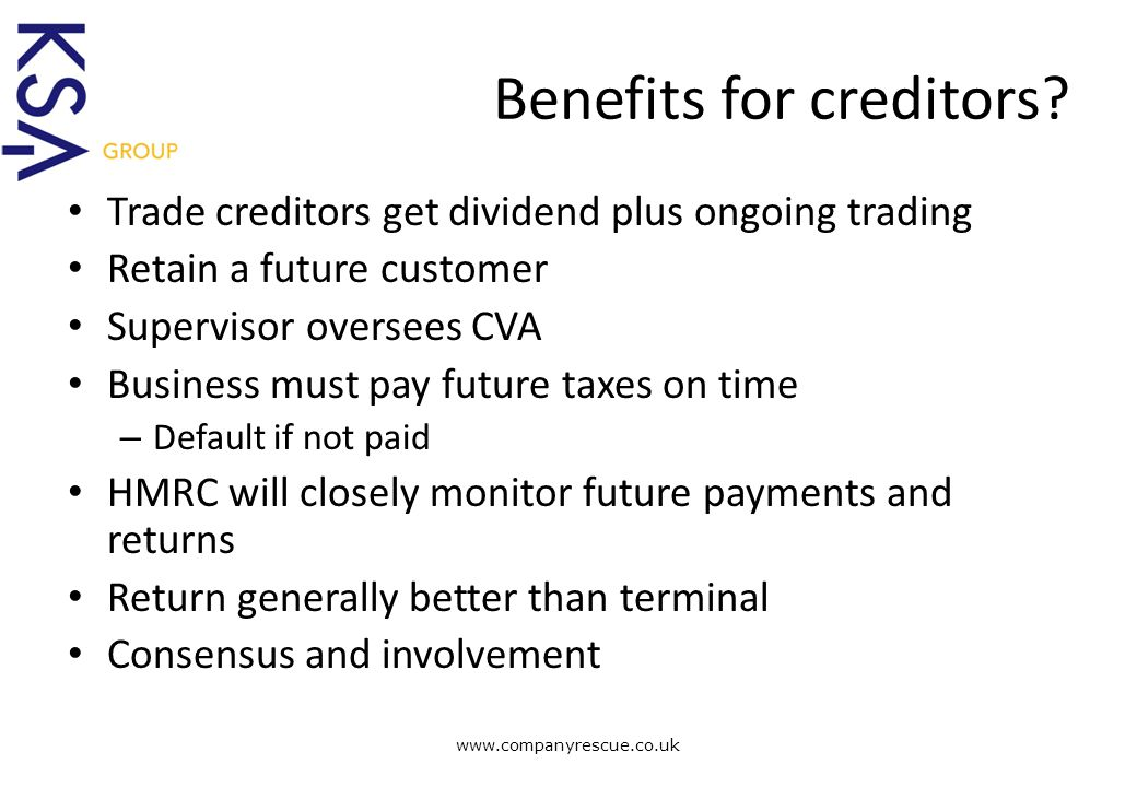 A Lifeline for Business Benefits for creditors.
