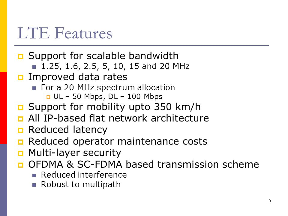 4 LTE-A Relaying  DF RNs are foreseen as one of the means to satisfy the performance targets of 4G networks as defined by ITU-R  Advantages: Improved radio quality in shadowed/high path-loss regions Easier upgrade from current deployments Self backhauling  Reduced costs in data tunneling (ref.