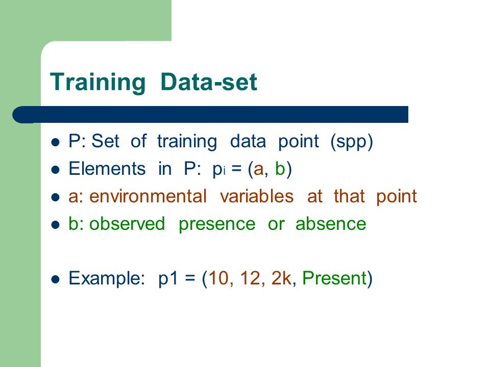 Rule-set Evaluation P is used to test the rules in R: If a in A: If b=B then the rule predicts correctly If b≠B then the rule DOES NOT predicts correctly If a not in A: Rule does not apply to the point: test next rule f(r i ): fitness function – Percentage of points that are predicted correctly by the rule (can be something else)