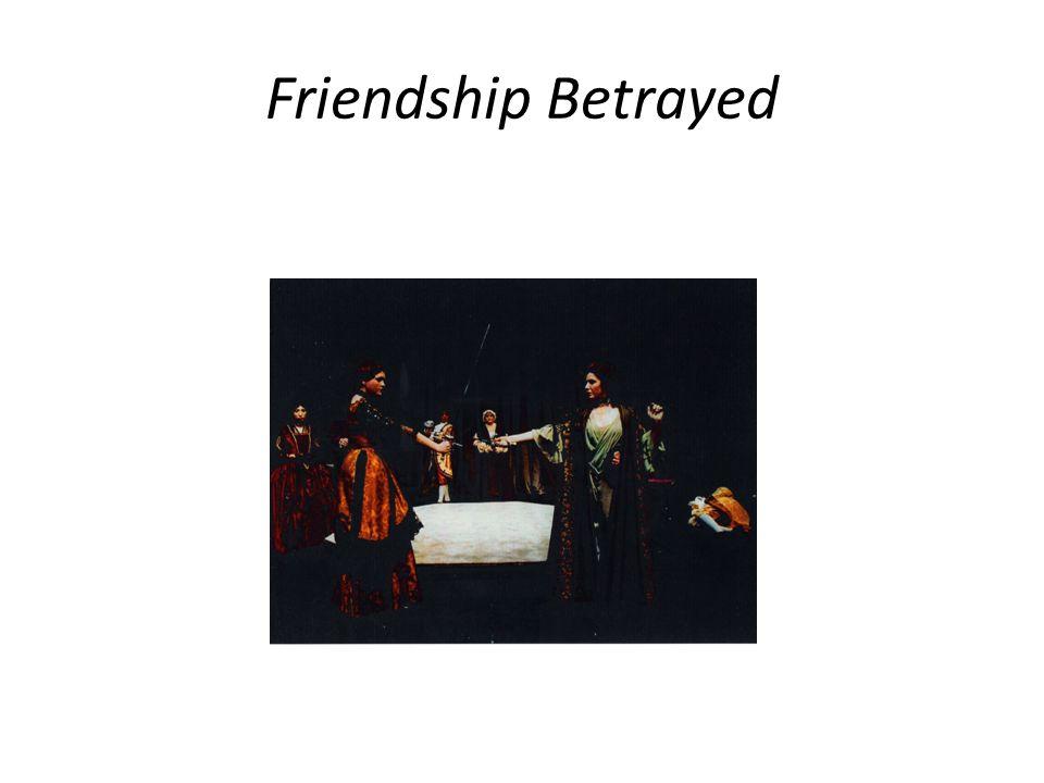 Friendship Betrayed