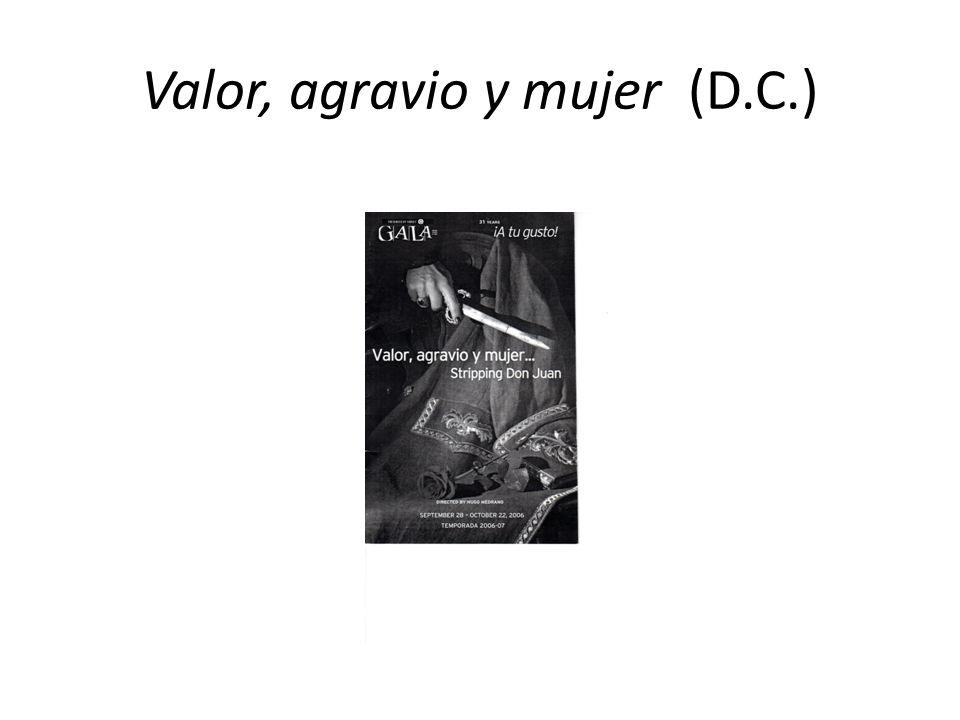 Valor, agravio y mujer (D.C.)