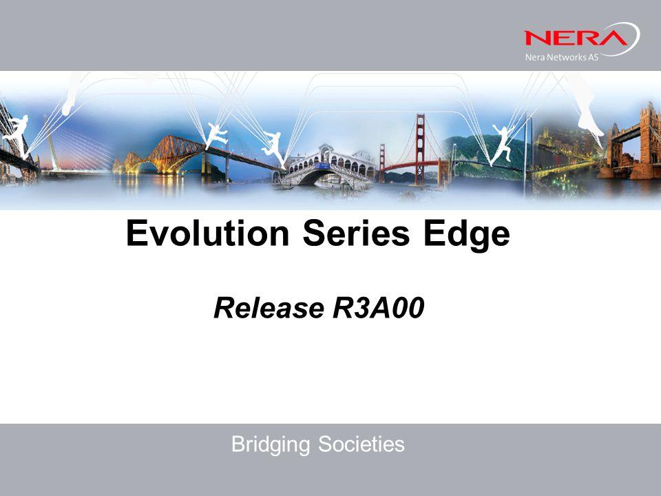 Evolution Series Edge Release R3A00 Bridging Societies