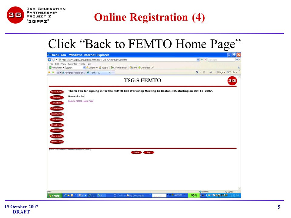 15 October 2007 DRAFT 5 Online Registration (4) Click Back to FEMTO Home Page