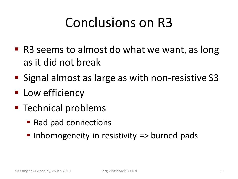 Conclusions on R3  R3 seems to almost do what we want, as long as it did not break  Signal almost as large as with non-resistive S3  Low efficiency