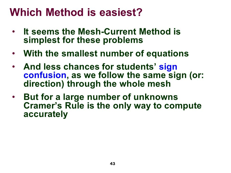43 Which Method is easiest.
