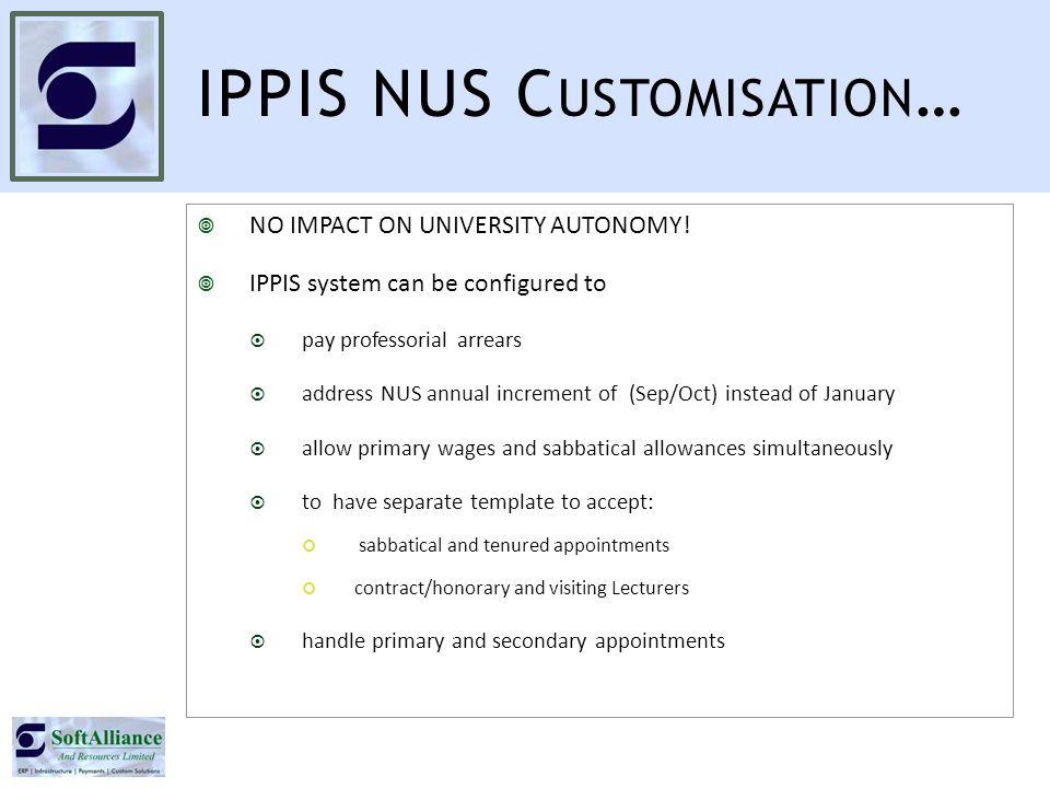 IPPIS NUS C USTOMISATION …  NO IMPACT ON UNIVERSITY AUTONOMY.