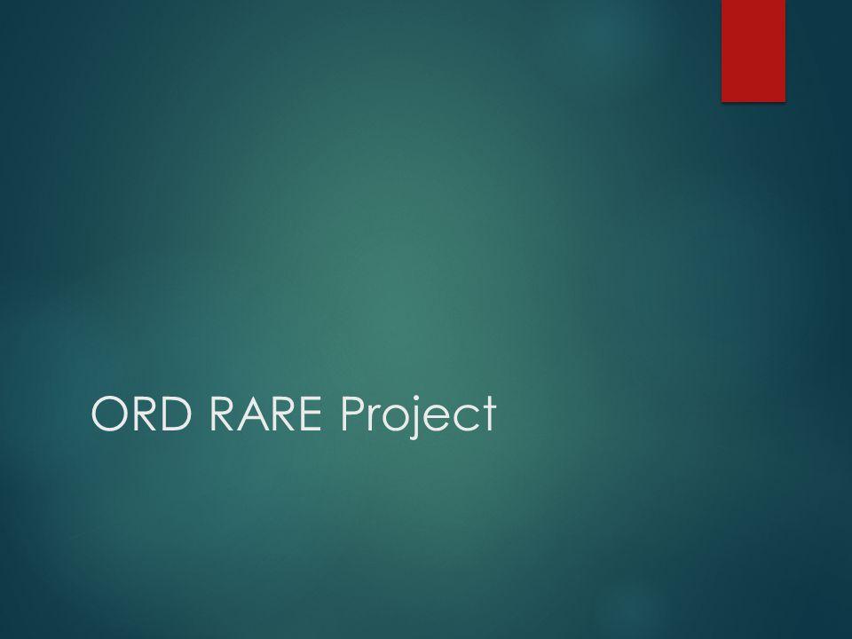 ORD RARE Project