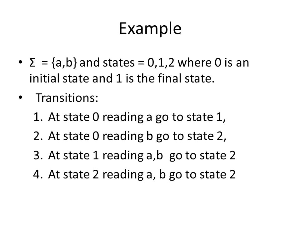 Σ = {a,b} and states = 0,1,2 where 0 is an initial state and 1 is the final state.
