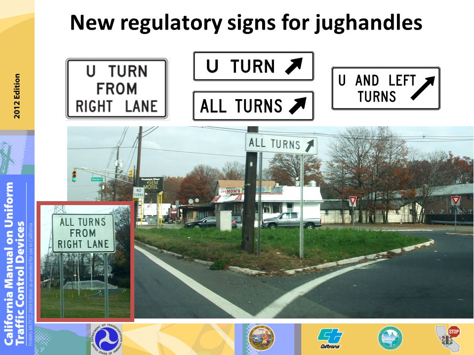 New regulatory signs for jughandles