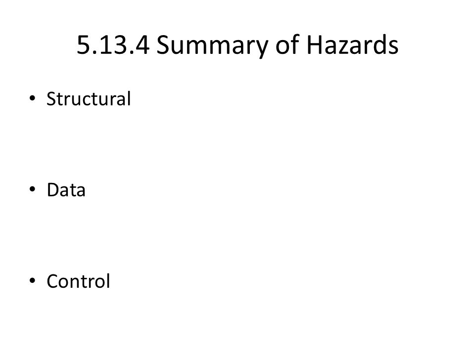 Summary of Hazards Structural Data Control