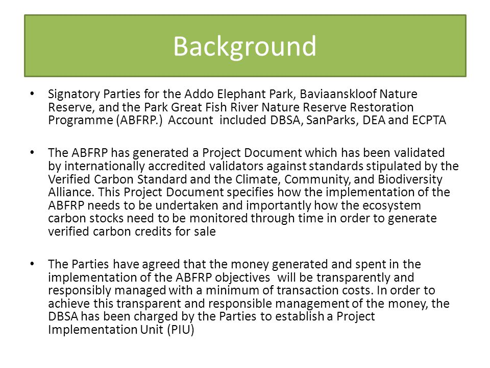 Background Signatory Parties for the Addo Elephant Park, Baviaanskloof Nature Reserve, and the Park Great Fish River Nature Reserve Restoration Progra