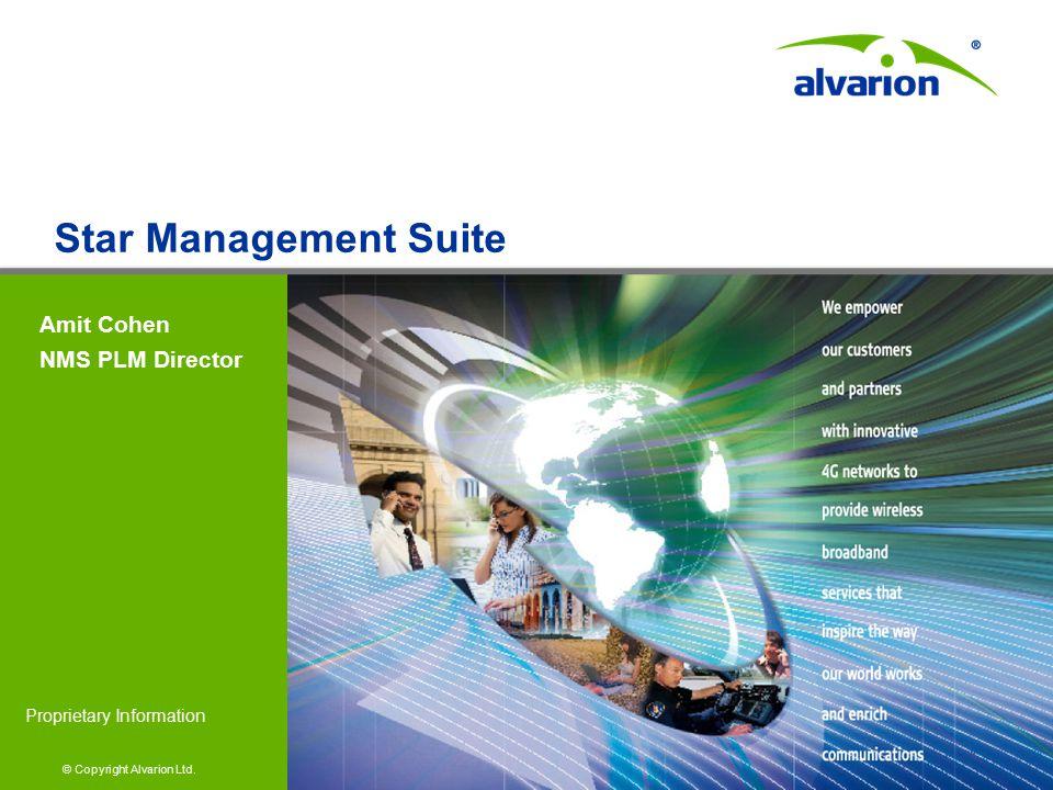 © Copyright Alvarion Ltd. Proprietary Information Amit Cohen NMS PLM Director Star Management Suite