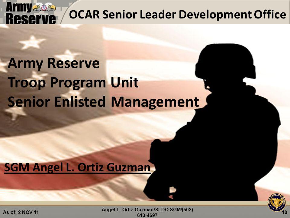 Army Reserve Troop Program Unit Senior Enlisted Management SGM Angel L.
