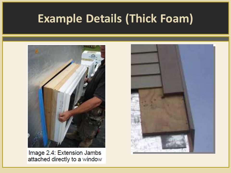 Example Details (Thick Foam)