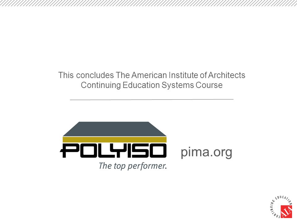 This concludes The American Institute of Architects Continuing Education Systems Course pima.org