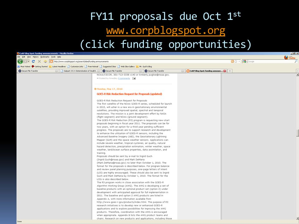FY11 proposals due Oct 1 st www.corpblogspot.org (click funding opportunities) www.corpblogspot.org